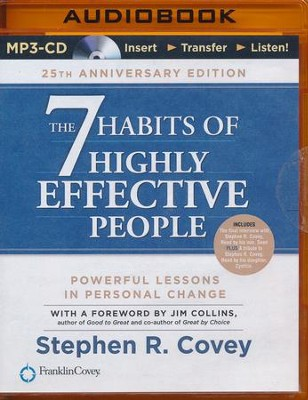 The 7 Habits of Highly Effective People: 25th Anniversary Edition - unabridged audio book on MP3-CD  -     Narrated By: Stephen R. Covey     By: Stephen R. Covey