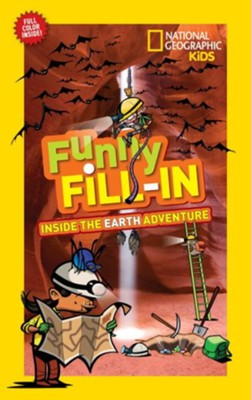 Funny Fill-In: Inside the Earth  -     By: Kelley Miller