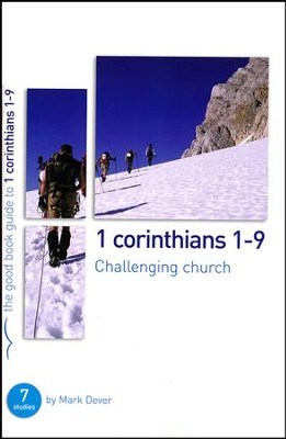 1 Corinthians 1-9: Challenging Church  -     By: Mark Dever