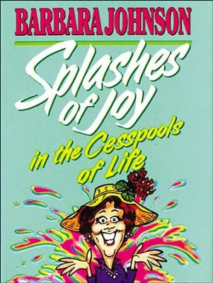 Splashes of Joy Mini Book - eBook  -     By: Barbara Johnson