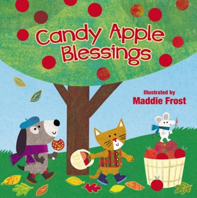 Candy Apple Blessings  -     Illustrated By: Maddie Frost