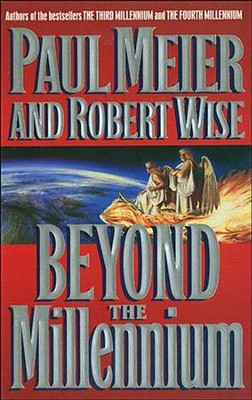 Beyond the Millenium - eBook  -     By: Paul Meier