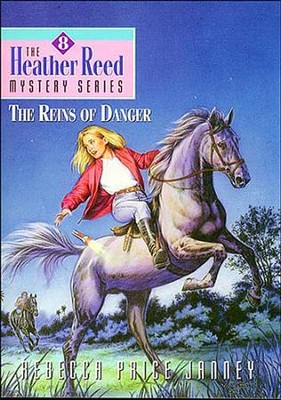 The Reins of Danger - eBook  -     By: Rebecca Price Janney