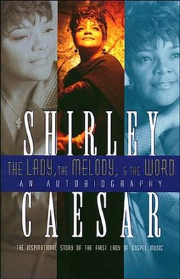 The lady the melody and the word ebook shirley caesar the lady the melody and the word ebook by shirley caesar fandeluxe Ebook collections
