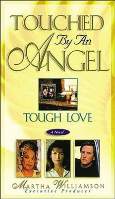 Tough Love - eBook  -     By: Martha Williamson
