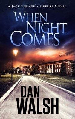 When Night Comes  -     By: Dan Walsh