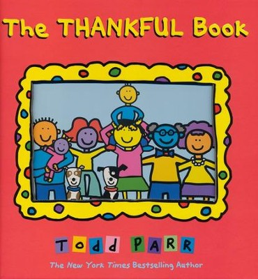 The Thankful Book - eBook  -     By: Todd Parr