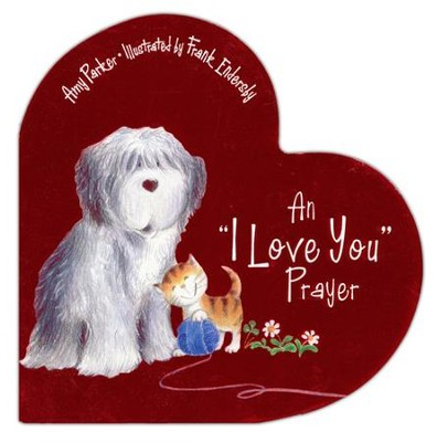 An I Love You Prayer  - Slightly Imperfect  -     By: Amy Parker