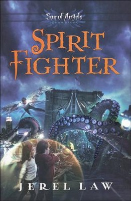 Spirit Fighter, Son of Angels Series #1   -     By: Jerel Law