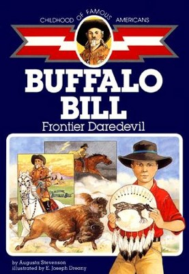 Buffalo Bill: Frontier Daredevil - eBook  -     By: Augusta Stevenson