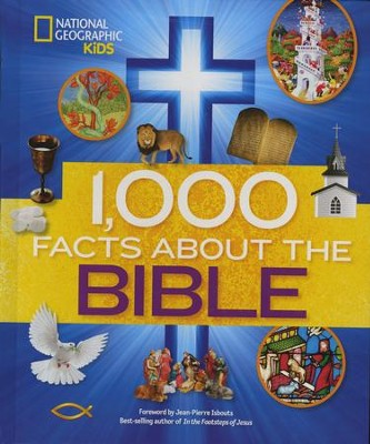1,000 Facts About the Bible   -     By: Jean-Pierre Isbouts