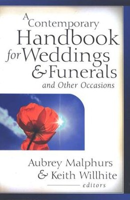 A Contemporary Handbook for Weddings & Funerals and Other Occasions  -     By: Aubrey Malphurs