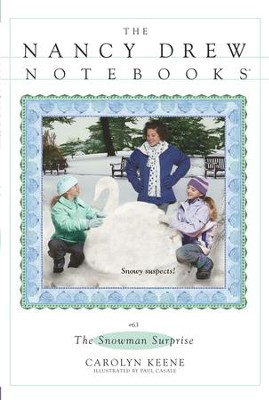 The Snowman Surprise - eBook  -     By: Carolyn Keene     Illustrated By: Paul Casale