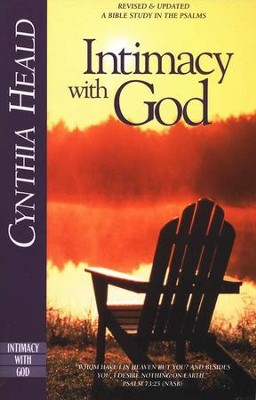 Intimacy With God: A Bible Study in the Psalms  -     By: Cynthia Heald