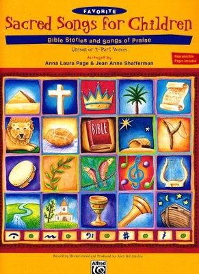 Favorite Sacred Songs for Children Songbook: Bible  Stories and Songs of Praise       -     By: Anna Laura Page, Jean Anne Shafferman