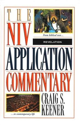 Revelation: NIV Application Commentary [NIVAC]   -     By: Craig S. Keener