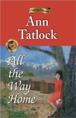 All The Way Home  -     By: Ann Tatlock