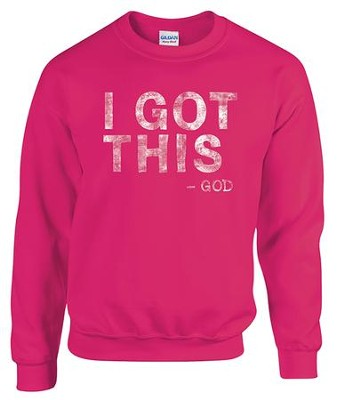 I Got This, God, Sweatshirt, Heliconia, X-Large  -