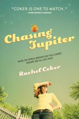 Chasing Jupiter - eBook  -     By: Rachel Coker