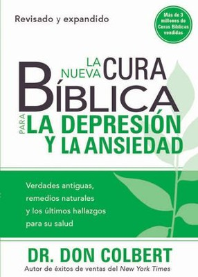 La Nueva Cura Biblica para la Depresion y la Ansiedad, eLibro  (The New Bible Cure for Depression & Anxiety, eBook)  -     By: Dr. Don Colbert
