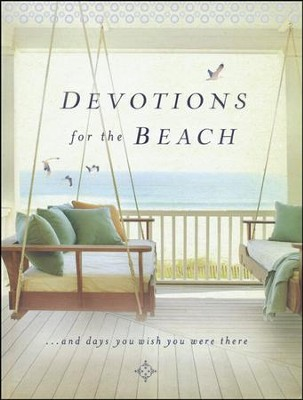 Devotions for the Beach ...and Days You Wish You Were There  -