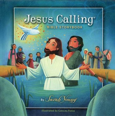 Jesus Calling Bible Storybook - Slightly Imperfect  -     By: Sarah Young