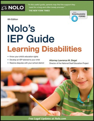Nolo's IEP Guide: Learning Disabilities  -     By: Lawrence M. Siegel