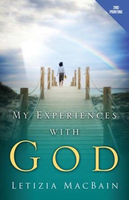 My Experiences with God  -     By: Letizia Macbain