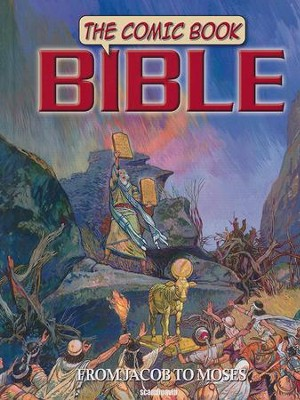 Comic Book Bible, Volume 2 - From Jacob to Moses   -     By: Ben Alex     Illustrated By: Jose Perez Montero