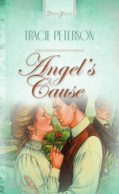Angel's Cause - eBook  -     By: Tracie J. Peterson