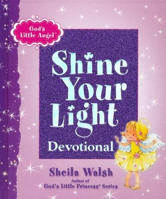 Shine Your Light Devotional: God's Little Angel  - Slightly Imperfect  -     By: Sheila Walsh