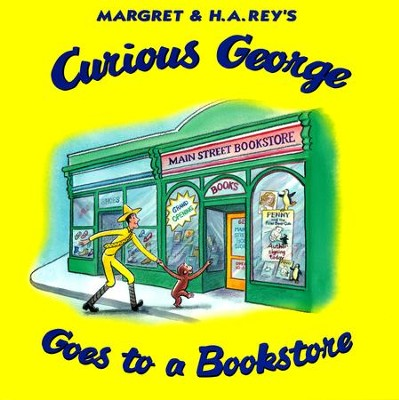 Curious George Goes to a Bookstore  -     By: H.A. Rey