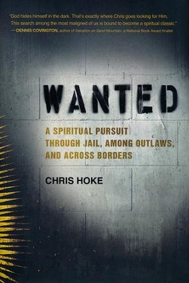 Wanted  -     By: Chris Hoke