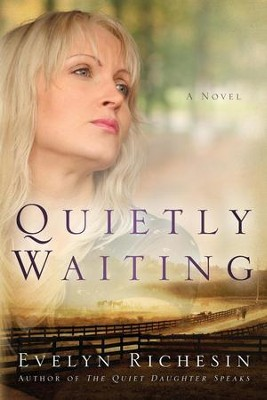 #2: Quietly Waiting  -     By: Evelyn Richesin
