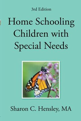 Homeschooling Children with Special Needs  -     By: Sharon Hensley