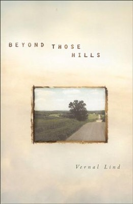 #1: Beyond Those Hills  -     By: Vernal Lind