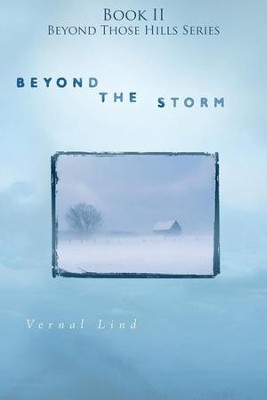 #2: Beyond the Storm  -     By: Vernal Lind