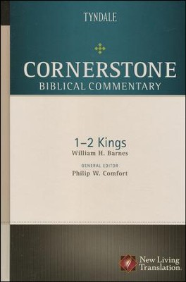 Cornerstone Biblical Commentary: 1 & 2 Kings   -     By: William Barnes, Phillip Comfort