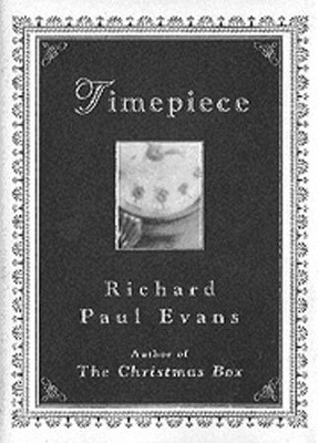 Timepiece - eBook  -     By: Richard Paul Evans