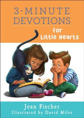 3-Minute Devotions for Little Hearts  -     By: Jean Fischer