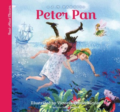 Peter Pan: A Young Child's Introduction to the Classics  -     By: J.M. Barrie, Charles Nurnberg, Joe Rhatigan