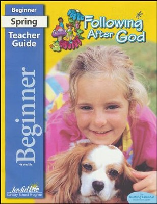 Following after God Beginner Teacher Guide (ages 4 & 5; 2018 Update)   -