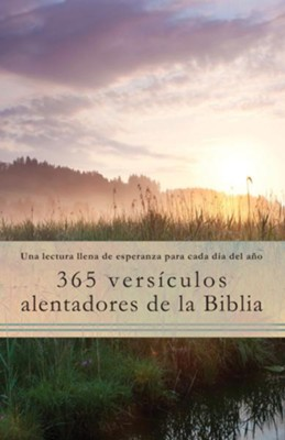 365 Versículos Alentadores de la Biblia  (365 Encouraging Verses of the Bible)  -     By: Compiled by Barbour Staff