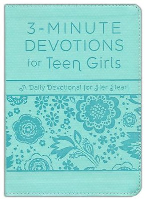 3-Minute Devotions for Teen Girls: A Daily Devotional for Her Heart  -     By: Compiled by Barbour Staff