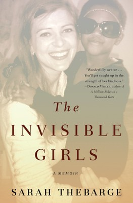 The Invisible Girls - eBook  -     By: Sarah Thebarge