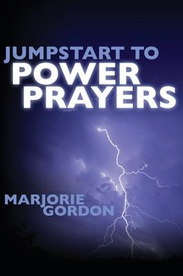 Jumpstart to Power Prayers  -     By: Marjorie Gordon