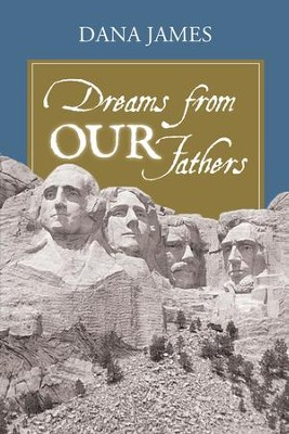 Dreams From Our Fathers - eBook  -     By: Dana James