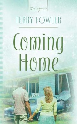Coming Home - eBook  -     By: Terry Fowler