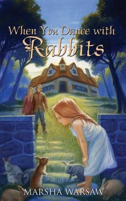 #1: When You Dance with Rabbits  -     By: Marsha Warsaw