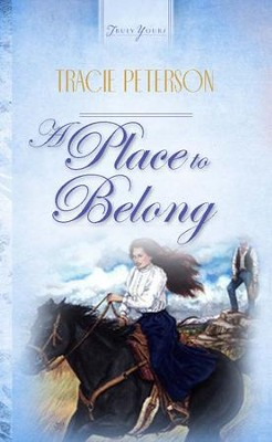 A Place To Belong - eBook  -     By: Tracie Peterson